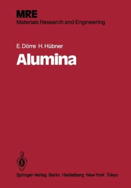 Alumina: Processing, Properties, and Applications