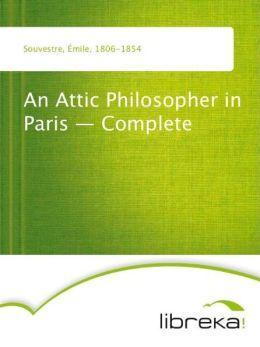 An Attic Philosopher in Paris - Complete