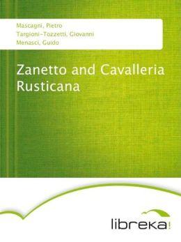Zanetto and Cavalleria Rusticana