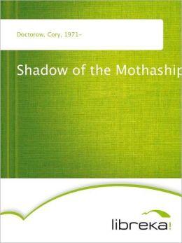 Shadow of the Mothaship