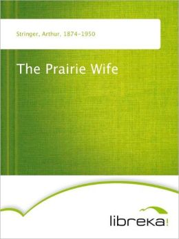 The Prairie Wife