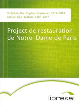 Project de restauration de Notre-Dame de Paris