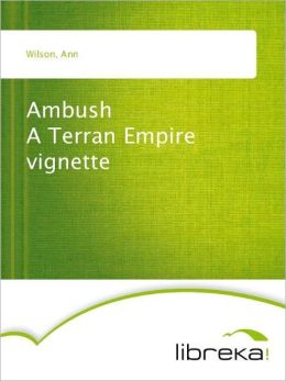 Ambush A Terran Empire vignette
