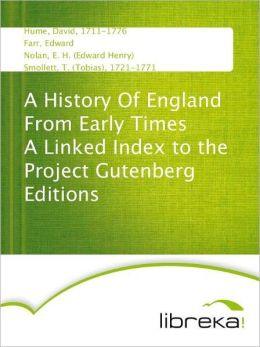 A History Of England From Early Times A Linked Index to the Project Gutenberg Editions