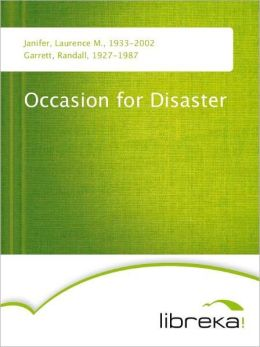 Occasion for Disaster