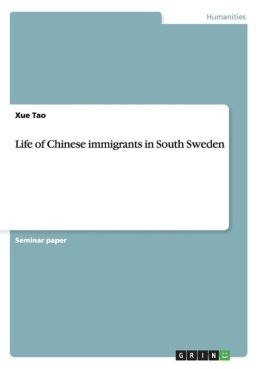 Life of Chinese Immigrants in South Sweden