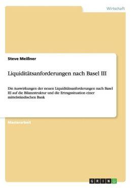 Liquiditatsanforderungen Nach Basel III