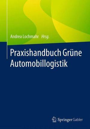 Praxishandbuch Grüne Automobillogistik