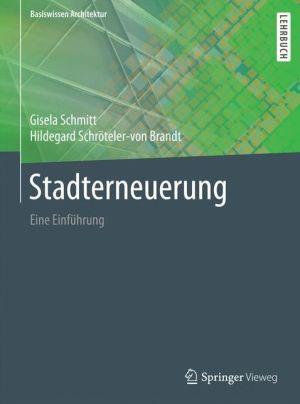 Stadterneuerung: Eine Einführung