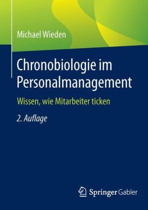 Chronobiologie im Personalmanagement: Wissen, wie Mitarbeiter ticken