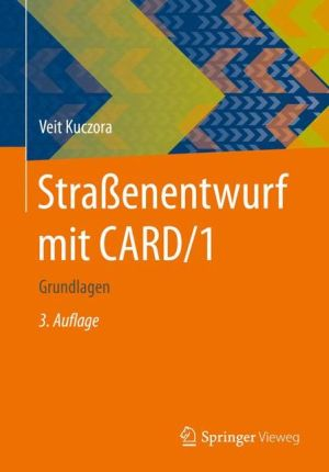 Strassenentwurf mit CARD/1: Grundlagen