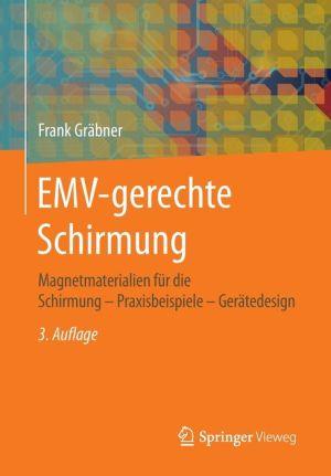 EMV-gerechte Schirmung: Magnetmaterialien für die Schirmung - Praxisbeispiele - Gerätedesign