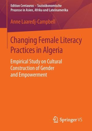 Changing Female Literacy Practices in Algeria: Empirical Study on Cultural Construction of Gender and Empowerment