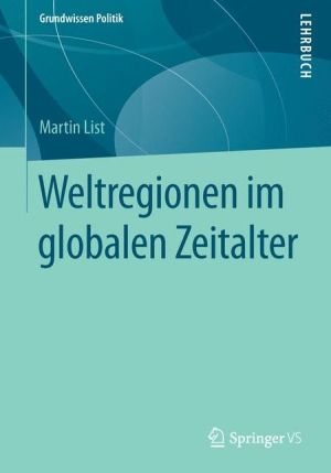 Weltregionen im globalen Zeitalter
