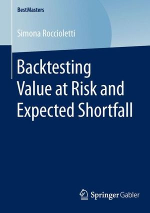 Backtesting Value at Risk and Expected Shortfall