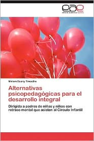 Alternativas Psicopedagogicas Para El Desarrollo Integral