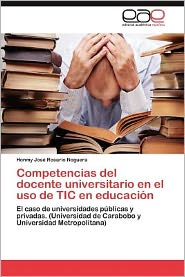 Competencias del Docente Universitario En El USO de Tic En Educacion