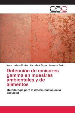 Deteccion de Emisores Gamma En Muestras Ambientales y de Alimentos