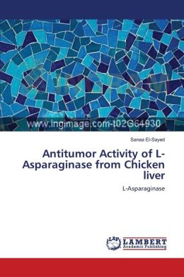 Antitumor Activity Of L-Asparaginase From Chicken Liver