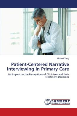 Patient-Centered Narrative Interviewing in Primary Care