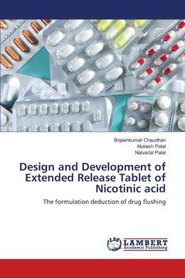 Design and Development of Extended Release Tablet of Nicotinic Acid