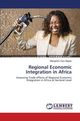 Regional Economic Integration in Africa