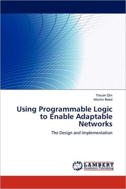 Using Programmable Logic to Enable Adaptable Networks