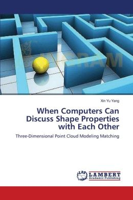 When Computers Can Discuss Shape Properties with Each Other
