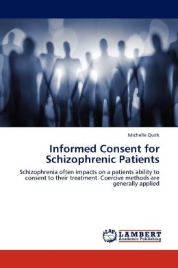 Informed Consent for Schizophrenic Patients