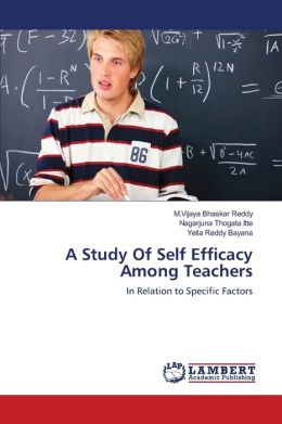 A Study Of Self Efficacy Among Teachers