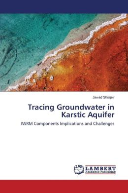 Tracing Groundwater in Karstic Aquifer