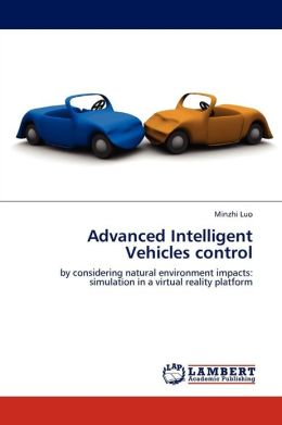 Advanced Intelligent Vehicles Control