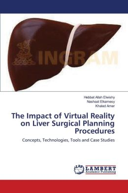 The Impact of Virtual Reality on Liver Surgical Planning Procedures