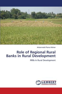 Role of Regional Rural Banks in Rural Development