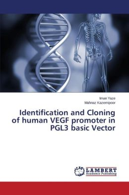 Identification and Cloning of Human Vegf Promoter in Pgl3 Basic Vector