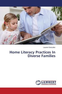 Home Literacy Practices in Diverse Families