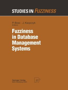 Fuzziness in Database Management Systems
