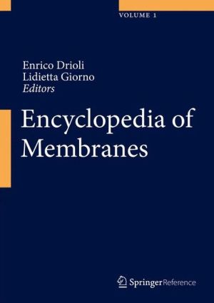 Encyclopedia of Membranes