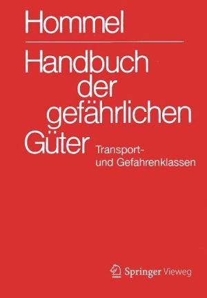 Handbuch der gefährlichen Güter. Transport- und Gefahrenklassen Neu