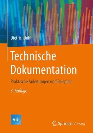Technische Dokumentation: Praktische Anleitungen und Beispiele