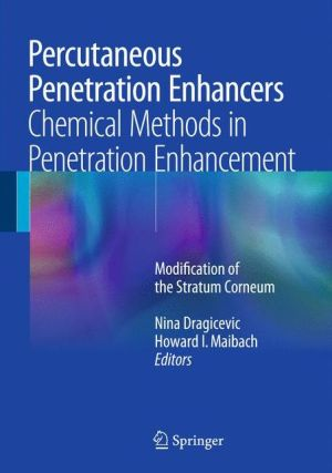 Percutaneous Penetration Enhancers Chemical Methods in Penetration Enhancement: Modification of the Stratum Corneum