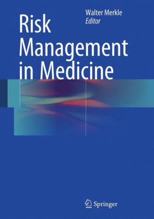 Risk Management in Medicine