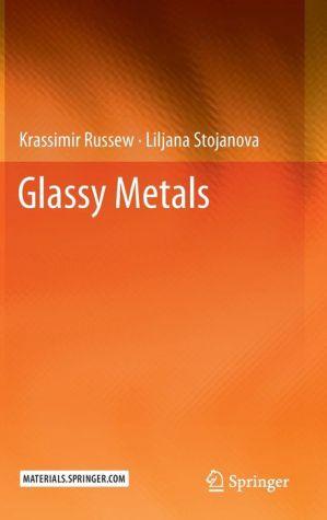 Glassy Metals