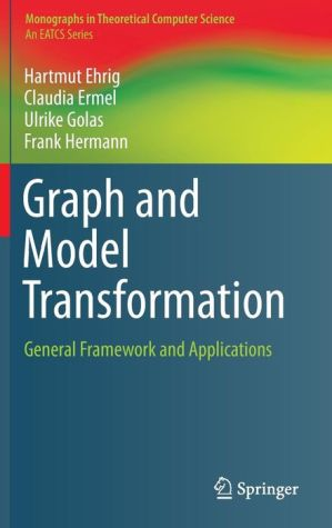 Graph and Model Transformation: General Framework and Applications
