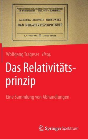 Das Relativitätsprinzip: Eine Sammlung von Abhandlungen