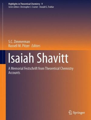 Isaiah Shavitt: A Memorial Festschrift from Theoretical Chemistry Accounts
