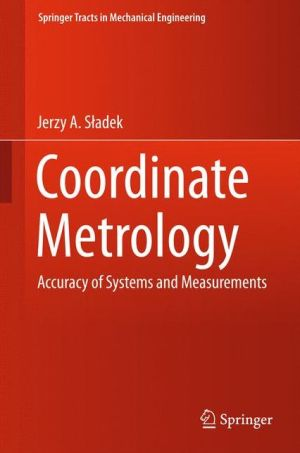 Coordinate Metrology: Accuracy of Systems and Measurements