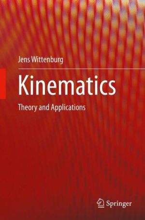 Kinematics: Theory and Applications