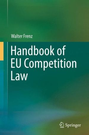 Handbook of EU Competition Law