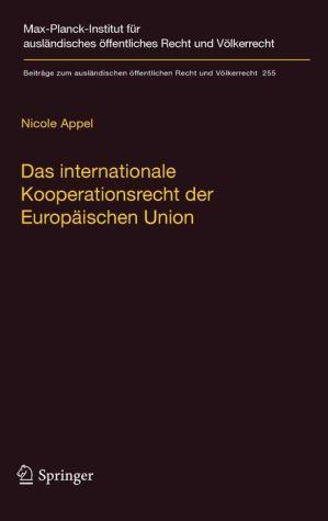 Das internationale Kooperationsrecht der Europäischen Union: Eine statistische und dogmatische Vermessung einer weithin unbekannten Welt
